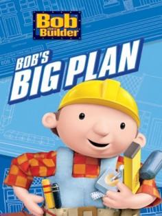 Bob the Builder: Bob's Big Plan