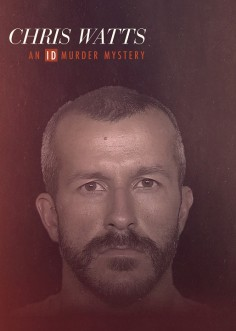 Chris Watts: Záhadná vražda ID