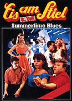 Eis am Stiel, 8. Teil - Summertime Blues