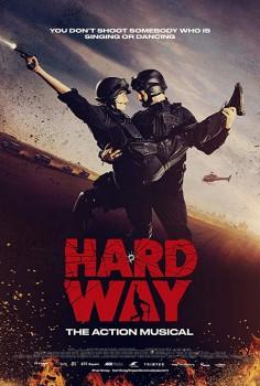 Hard Way: Akční muzikál