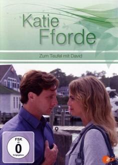 Katie Fforde: Zum Teufel mit David