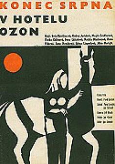Konec srpna v hotelu Ozon