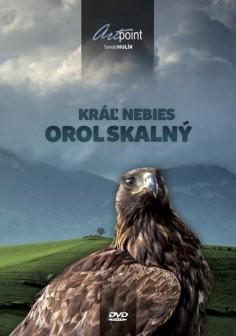 Kráľ nebies – Orol skalný