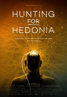 Hunting for Hedonia