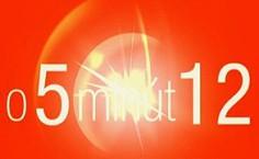O päť minút 12
