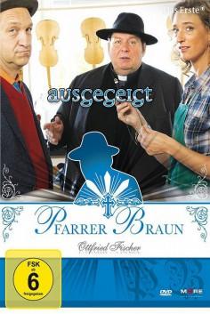 Pfarrer Braun - Ausgegeigt!