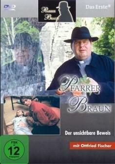 Pfarrer Braun - Der unsichtbare Beweis