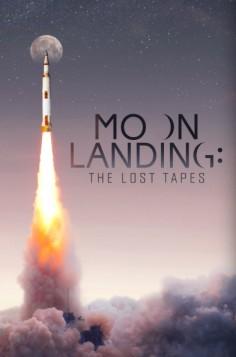 Přistání na Měsíci: Ztracené nahrávky