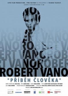 ROBERT VANO - Příběh člověka