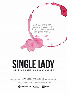 Single Lady: Jízda v Óčku