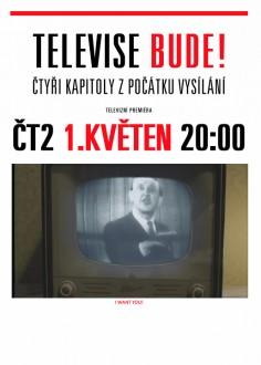 Televise bude!