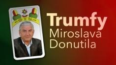Trumfy Miroslava Donutila