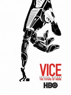 Vice speciál - Svět pod lupou: Budoucnost práce