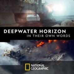 Vlastními slovy: Deepwater Horizon