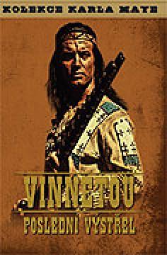 Winnetou III. - Posledný výstrel